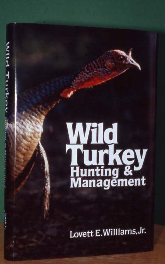 Wild Turkey Hunting and Management